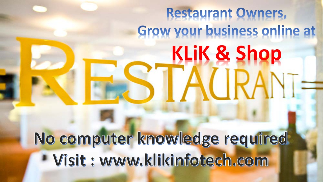 Restaurant owners, grow your business online, at KLiK & Shop